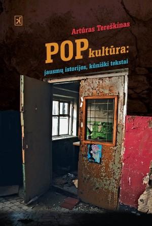 Popkultura jausmu istorijos kuniski tekstai virselis