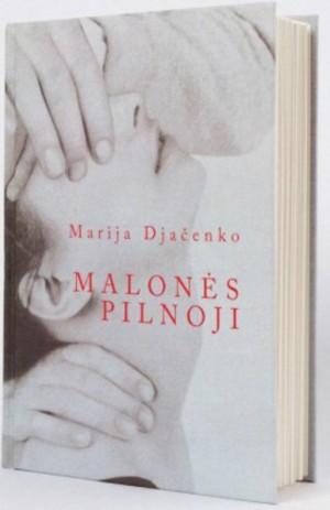 Marija Djacenko. Malones Pilnoji