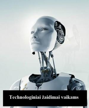 20170522-technologiniai-zaidimai-vaikams
