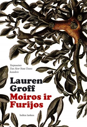 Lauren Groff Moiros ir furijos