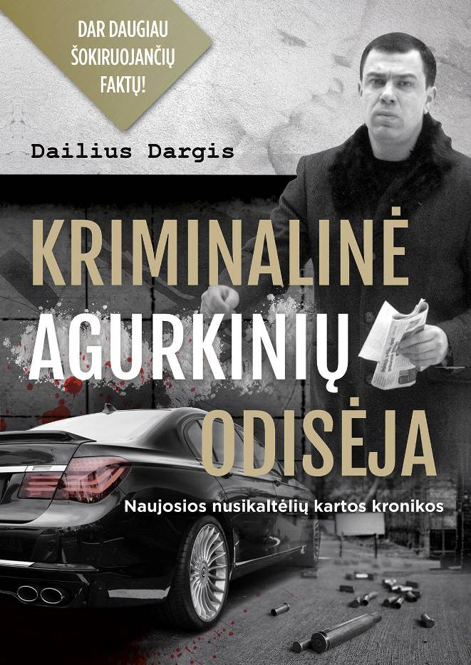 Dalius Dargis Kriminaline Agurkiniu odiseja knyga