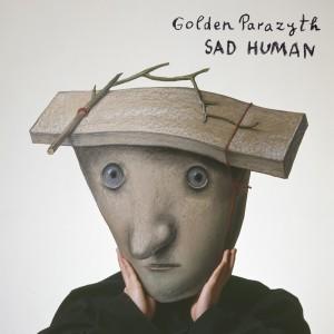 Golden Parazyth - Sad Human - Artwork