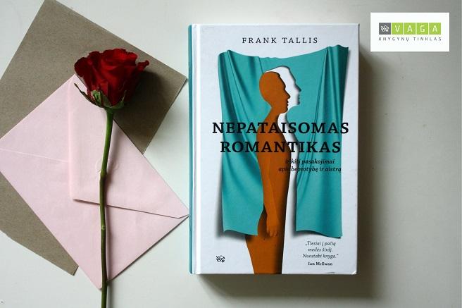 """Knyga """"Nepataisomas romantikas"""" / Godos Malinauskaitės nuotr."""